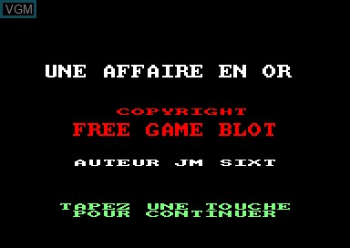 Title screen of the game Une Affaire en Or on Amstrad CPC