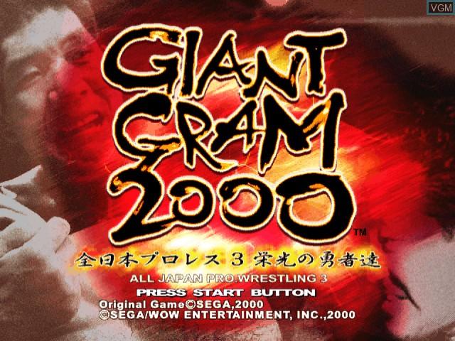 Title screen of the game Giant Gram 2000 - Zen Nihon Pro Wres 3 Eikou no Yuusha-tachi on Sega Dreamcast