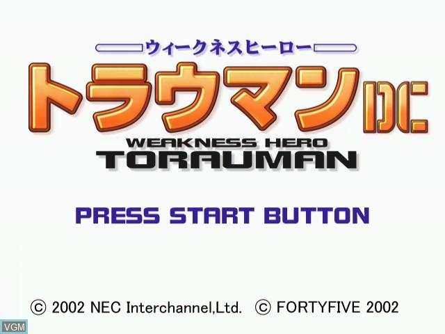 Title screen of the game Weakness Hero Torauman on Sega Dreamcast