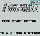 Title screen of the game Play Action Football on Nintendo Game Boy