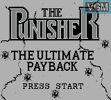 Title screen of the game Punisher, The - The Ultimate Payback on Nintendo Game Boy