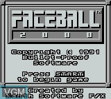 Title screen of the game Faceball 2000 on Nintendo Game Boy