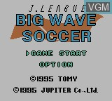 Title screen of the game J.League Big Wave Soccer on Nintendo Game Boy