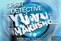 Title screen of the game Yu Yu Hakusho - Ghostfiles - Spirit Detective on Nintendo GameBoy Advance