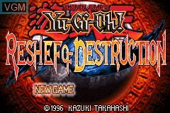 Title screen of the game Yu-Gi-Oh! - Reshef of Destruction on Nintendo GameBoy Advance
