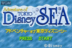 Title screen of the game Adventure of Tokyo Disney Sea on Nintendo GameBoy Advance