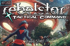 Title screen of the game Rebelstar - Tactical Command on Nintendo GameBoy Advance