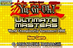 Title screen of the game Yu-Gi-Oh! - Ultimate Masters - World Championship Tournament 2006 on Nintendo GameBoy Advance