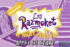 Title screen of the game Razmoket, Les - A Moi la Fiesta on Nintendo GameBoy Advance