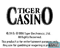 Title screen of the game Tiger Casino on Tiger Game.com