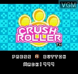 Title screen of the game Crush Roller on SNK NeoGeo Pocket