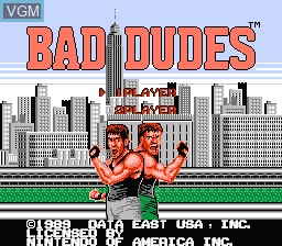 Title screen of the game Bad Dudes on Nintendo NES