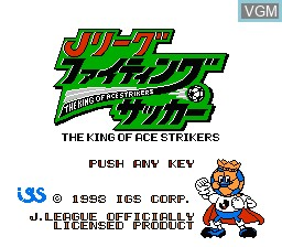 Title screen of the game J-League Fighting Soccer - The King of Ace Strikers on Nintendo NES