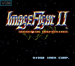 Title screen of the game Image Fight II - Operation Deepstriker on NEC PC Engine CD