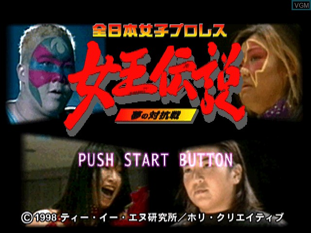 Title screen of the game Zen Nihon Joshi Pro Wrestling - Joou Densetsu - Yume no Taikousen on Sony Playstation