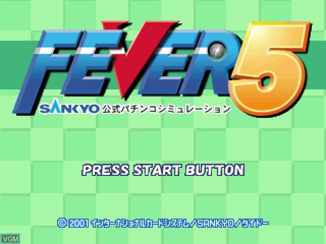Title screen of the game Fever 5 - Sankyo Koushiki Pachinko Simulation on Sony Playstation
