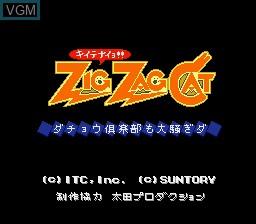 Title screen of the game Zig Zag Cat - Dachou Club mo Oosawagi da on Nintendo Super NES